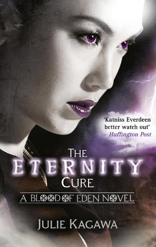 The Eternity Cure - Blood of Eden Book 2 (Paperback)
