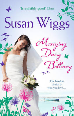 Marrying Daisy Bellamy - The Lakeshore Chronicles 8 (Paperback)