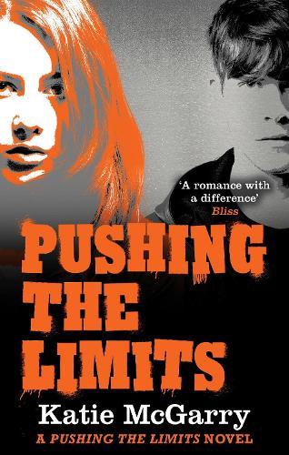 Pushing the Limits - A Pushing the Limits Novel (Paperback)