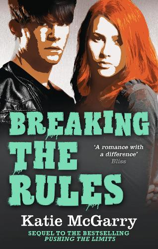 Breaking the Rules - Pushing the Limits 6 (Paperback)