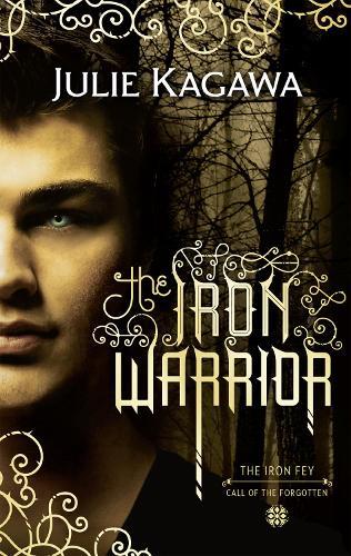 The Iron Warrior - The Iron Fey 7 (Paperback)