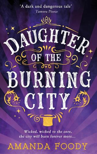 Daughter Of The Burning City (Paperback)