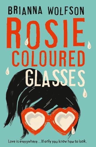 Rosie Coloured Glasses (Paperback)