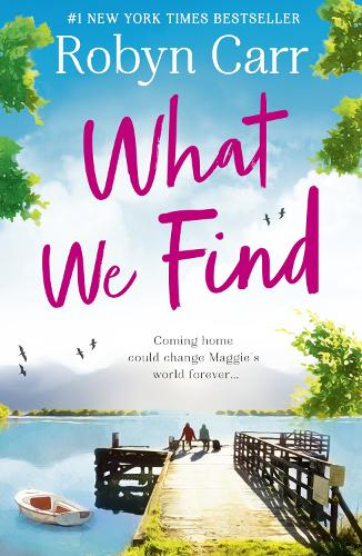 What We Find - Sullivan's Crossing 1 (Paperback)