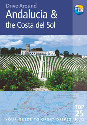 Andalucia and the Costa Del Sol - Drive Around (Paperback)
