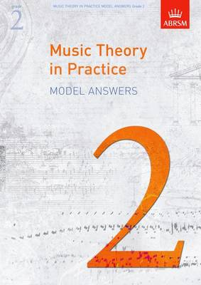 Music Theory in Practice Model Answers, Grade 2 - Music Theory in Practice (ABRSM) (Sheet music)