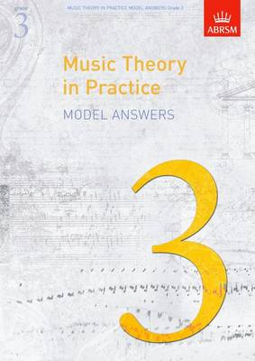 Music Theory in Practice Model Answers, Grade 3 - Music Theory in Practice (ABRSM) (Sheet music)