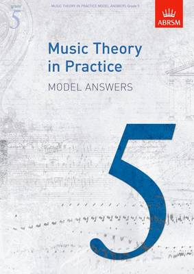 Music Theory in Practice Model Answers, Grade 5 - Music Theory in Practice (ABRSM) (Sheet music)