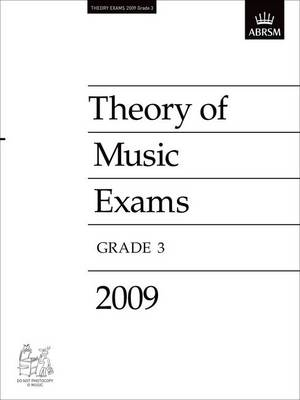 Theory of Music Exams, Grade 3, 2009: Published Theory Papers - Theory of Music Exam Papers & Answers (ABRSM) (Sheet music)