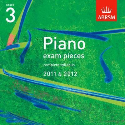 Piano Exam Pieces 2011 & 2012 CD, Grade 3 - ABRSM Exam Pieces (CD-Audio)