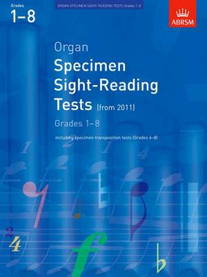 Organ Specimen Sight-Reading Tests, Grades 1-8 from 2011: including specimen transposition tests (Grades 6-8) - ABRSM Sight-reading (Sheet music)