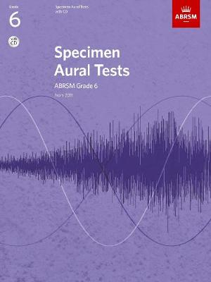 Specimen Aural Tests, Grade 6 with CD: new edition from 2011 - Specimen Aural Tests (ABRSM) (Sheet music)