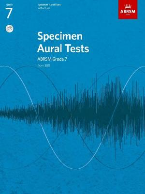 Specimen Aural Tests, Grade 7 with 2 CDs: new edition from 2011 - Specimen Aural Tests (ABRSM) (Sheet music)