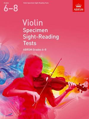 Violin Specimen Sight-Reading Tests, ABRSM Grades 6-8: from 2012 - ABRSM Sight-reading (Sheet music)