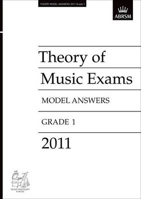 Theory of Music Exams 2011 Model Answers, Grade 1 - Theory of Music Exam Papers & Answers (ABRSM) (Sheet music)