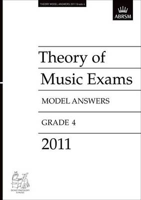 Theory of Music Exams 2011 Model Answers, Grade 4 - Theory of Music Exam Papers & Answers (ABRSM) (Sheet music)