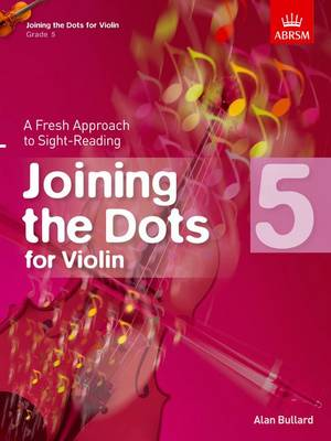 Joining the Dots for Violin, Grade 5: A Fresh Approach to Sight-Reading - Joining the dots (ABRSM) (Sheet music)