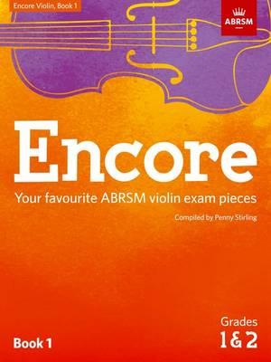 Encore Violin, Book 1, Grades 1 & 2: Your favourite ABRSM violin exam pieces - ABRSM Exam Pieces (Sheet music)
