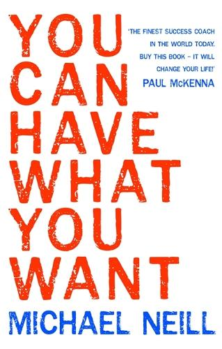 You Can Have What You Want (Paperback)