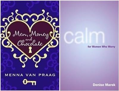 Men, Money and Chocolate plus Calm