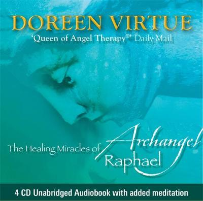 The Healing Miracles of Archangel Raphael (CD-Audio)