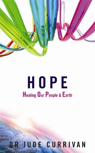 Hope: Healing Our People & Earth (Paperback)