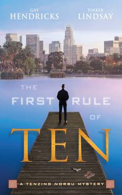 The First Rule of Ten: A Tenzing Norbu Mystery (Paperback)