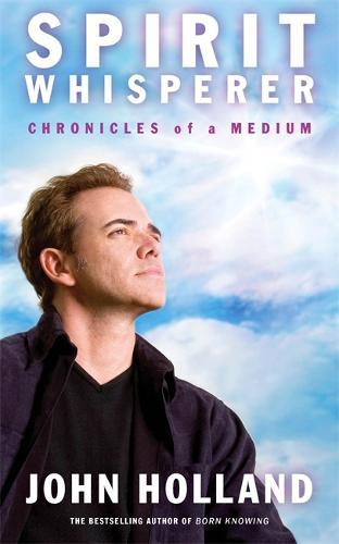 Spirit Whisperer: Chronicles of a Medium (Paperback)