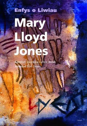 Mary Lloyd Jones - Enfys o Liwiau (Paperback)