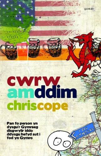 Cwrw am Ddim A Rhesymau Eraill dros Ddysgu'r Iaith (Paperback)