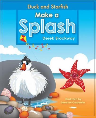Duck and Starfish Make a Splash (Paperback)