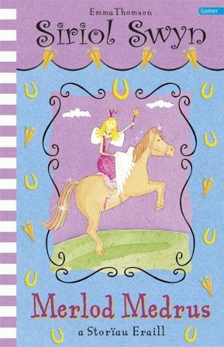 Cyfres Siriol Swyn: Merlod Medrus (Paperback)