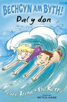 Cyfres Bechgyn am Byth!: Dal y Don (Paperback)