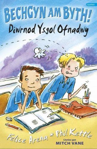 Cyfres Bechgyn am Byth!: Diwrnod Ysgol Ofnadwy (Paperback)