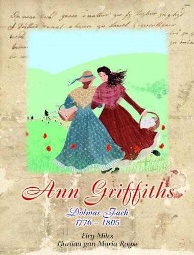 Cyfres Menywod Cymru: Ann Griffiths (Paperback)