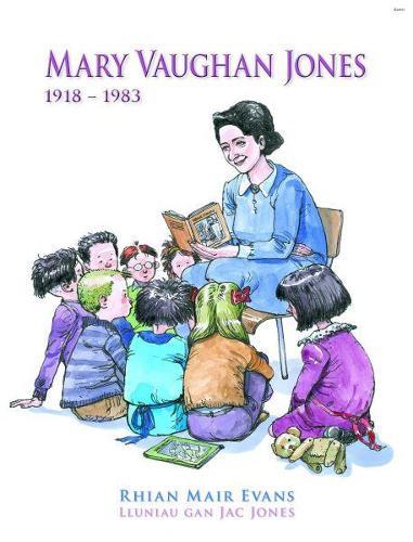 Cyfres Menywod Cymru: Mary Vaughan Jones (Paperback)