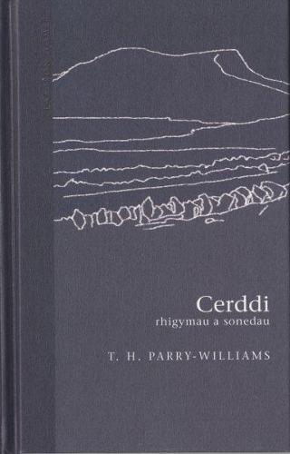 Cyfres Clasuron: Cerddi T. H. Parry-Williams (Hardback)