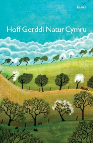 Hoff Gerddi Natur Cymru (Paperback)