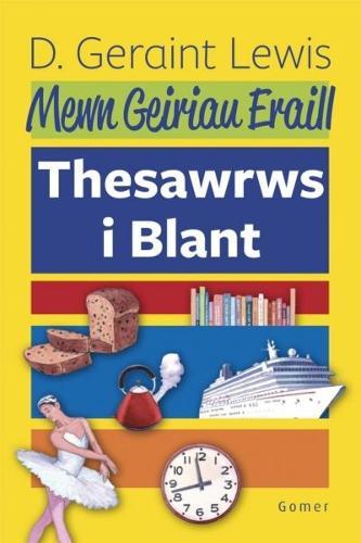 Mewn Geiriau Eraill - Thesawrws i Blant (Hardback)