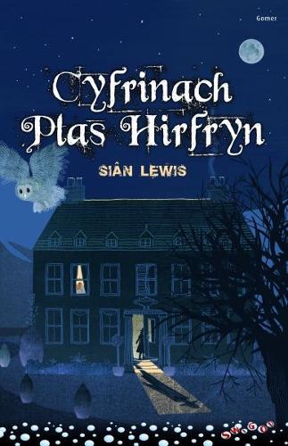 Cyfres Swigod: Cyfrinach Plas Hirfryn (Paperback)