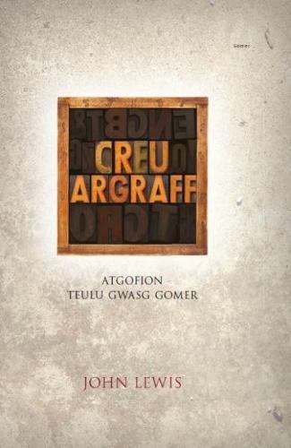 Creu Argraff - Atgofion Teulu Gwasg Gomer (Hardback)