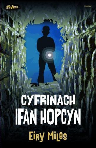 Cyfres Strach: Cyfrinach Ifan Hopcyn (Paperback)