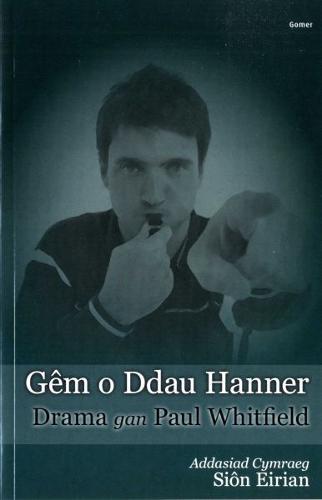 Gem o Ddau Hanner (Paperback)
