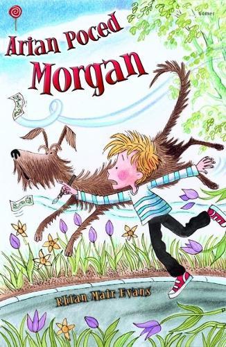 Cyfres Lolipop: Arian Poced Morgan (Paperback)