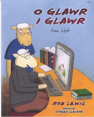 O Glawr i Glawr - Creu Llyfr (Paperback)