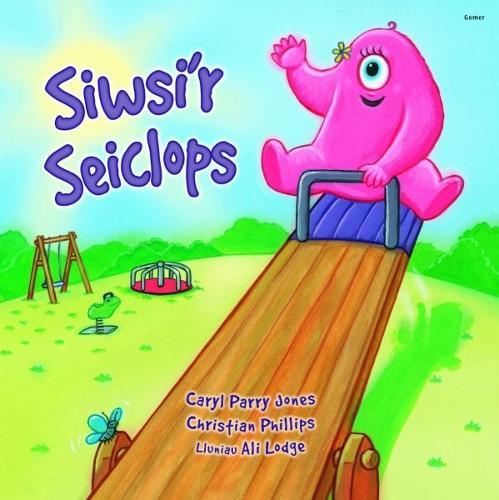 Cyfres Parc y Bore Bach: Siwsi'r Seiclops (Paperback)