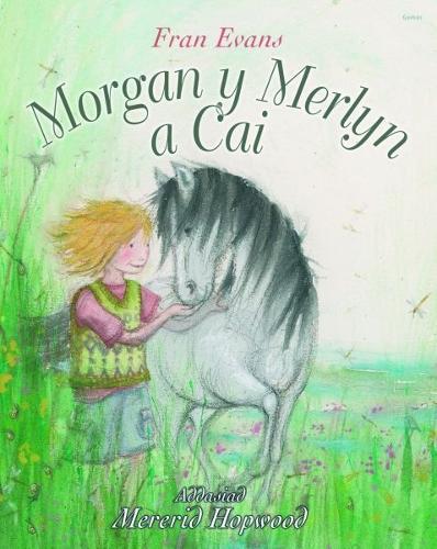 Morgan y Merlyn a Cai (Paperback)