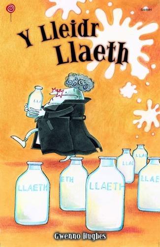 Cyfres Lolipop: Lleidr Llaeth, Y (Paperback)