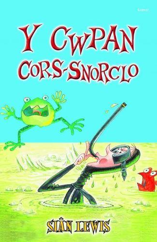 Cyfres y Coginfeirdd: Y Cwpan Cors-Snorclo (Paperback)