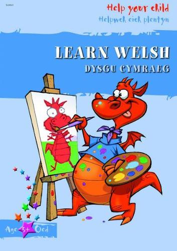 Helpwch eich Plentyn/Help Your Child: Dysgu Cymraeg (Paperback)